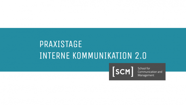 "Highlights der SCM-Praxistage ""Interne Kommunikation 2.0"""