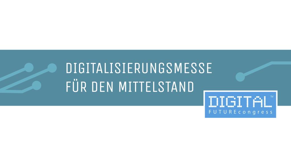 Digitalisierung trifft Mittelstand: Kronsteg auf dem DIGITAL FUTUREcongress